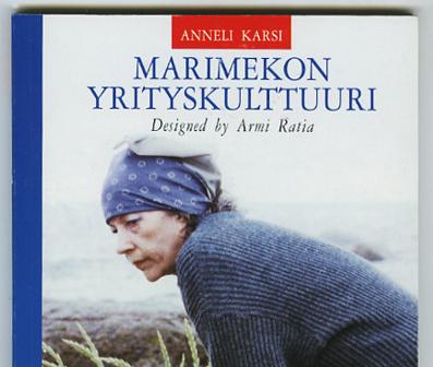 Marimekon johtamisesta by Anneli Karsi